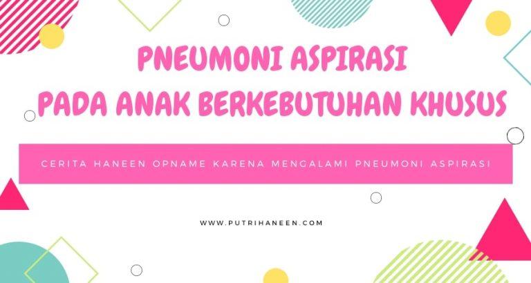 pneumoni aspirasi anak berkebutuhan khusus